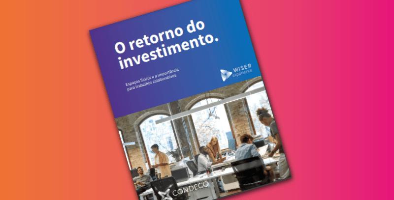 Estudo sobre o retorno de investimento (R.O.I) 2021